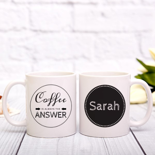 Picture of Coffee Is Always The Answer Personalized Mug
