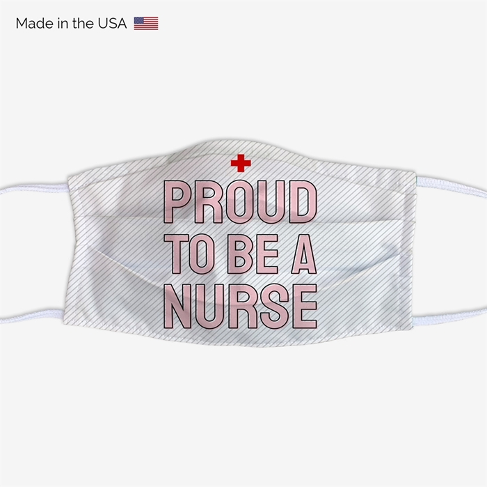Picture of Proud To Be A Nurse Face Mask