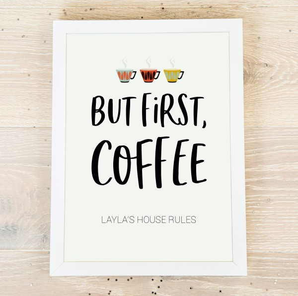 Picture of A4 But first, coffee personalised poster