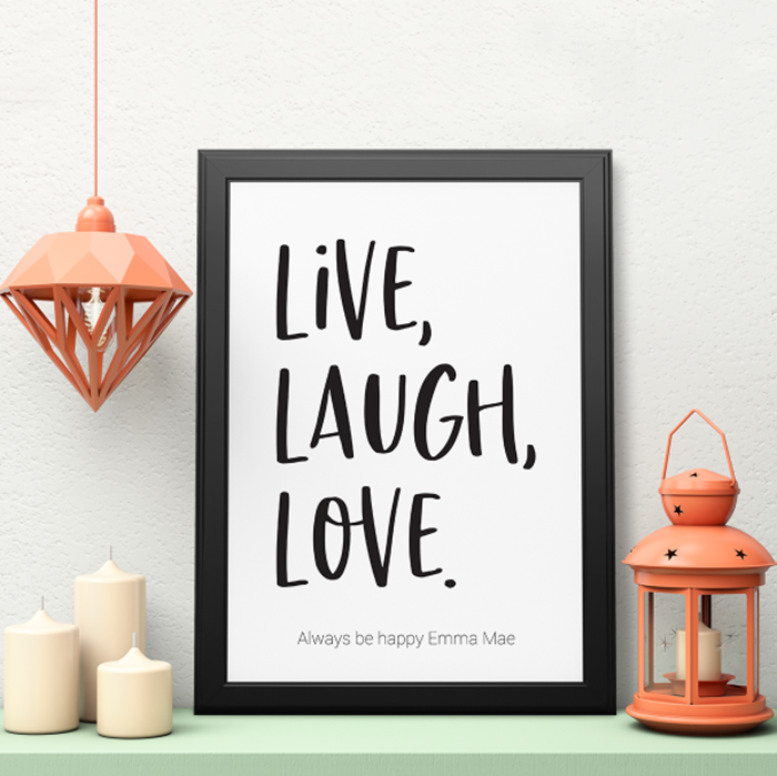 Picture of PRE-MADE A3 Live, Laugh, Love personalised poster with black frame